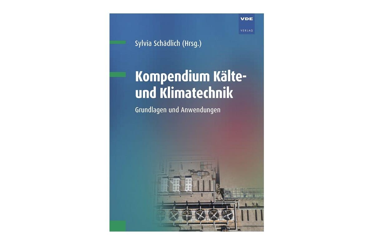 Kompendium Kälte- und Klimatechnik