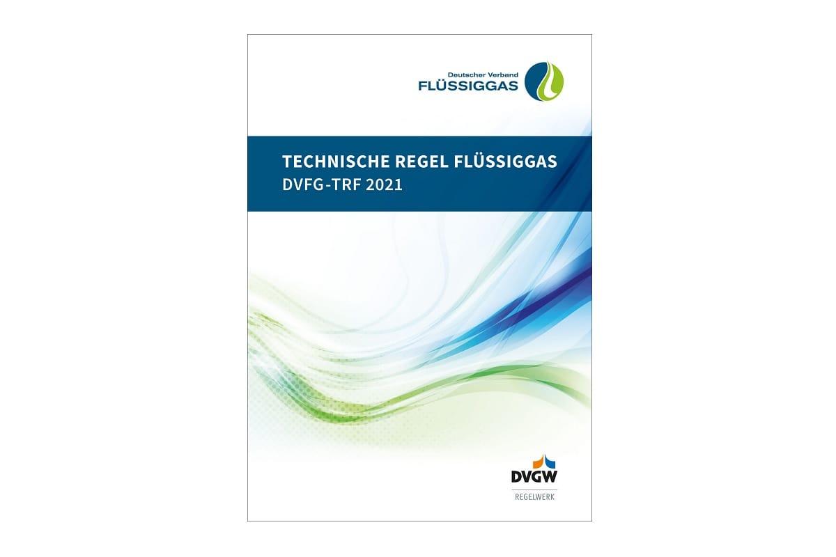Technische Regel Flüssiggas 2021 veröffentlicht