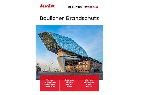 """Neuauflage des bvfa-BrandschutzSpezial """"Baulicher Brandschutz"""""""